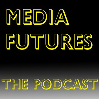 Media Futures Podcast
