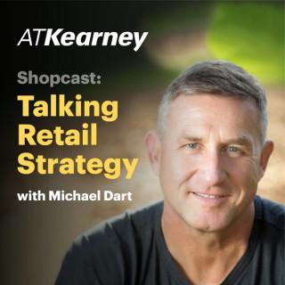 Shopcast: Talking Retail Strategy