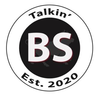Talkin BS