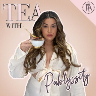 Tea with Publyssity