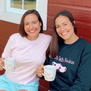Tea With Twins