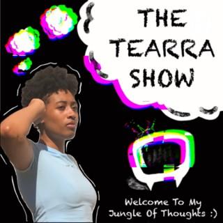 The Tearra Show
