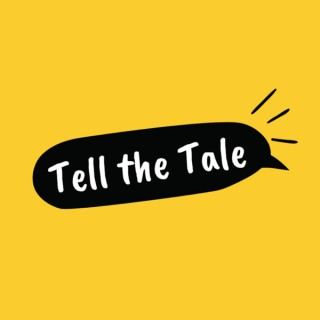 Tell the Tale
