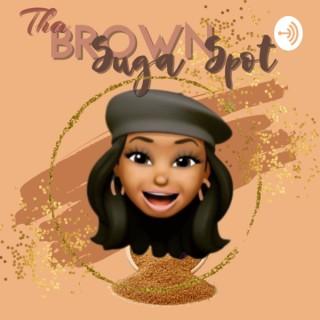 Tha Brown Suga Spot