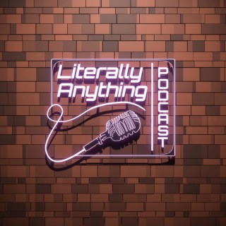 Literally Anything Podcast, Podcast For The People