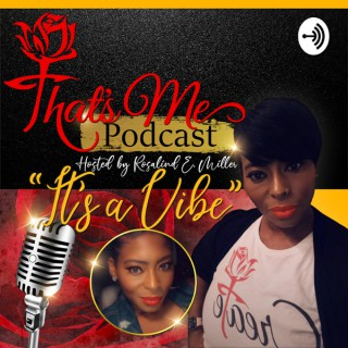 That's Me Podcast