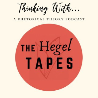 Thinking With... A Rhetorical Theory Podcast