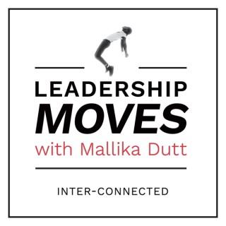 Leadership Moves with Mallika Dutt