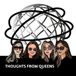 Thoughts From Queens