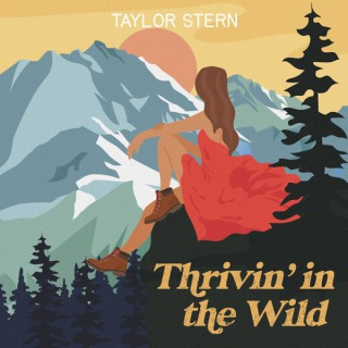 Thrivin' in the Wild with Taylor Stern
