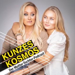 KUNZES KOSMOS. Der Mutter-Tochter Podcast.