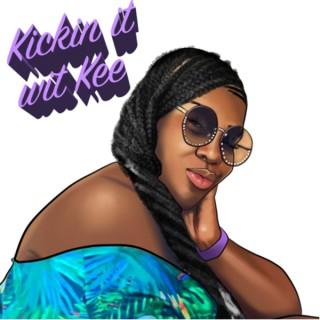 Kickin it wit Kee