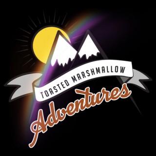 Toasted Marshmallow Adventures