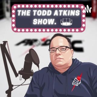 The Todd Atkins Show