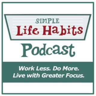 Simple Life Habits