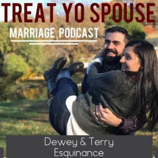 Treat Yo Spouse Marriage Podcast