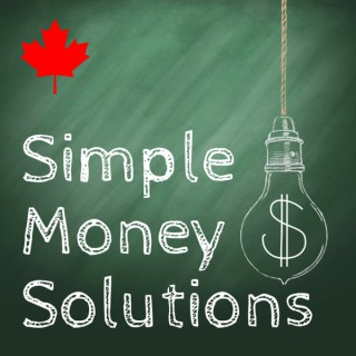 Simple Money Solutions: Personal Finance Canada, Personal Finance from a Canadian Perspective, Financial Independence, Lifest