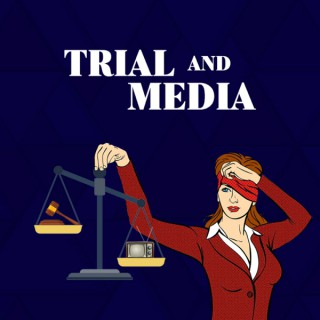 Trial and Media