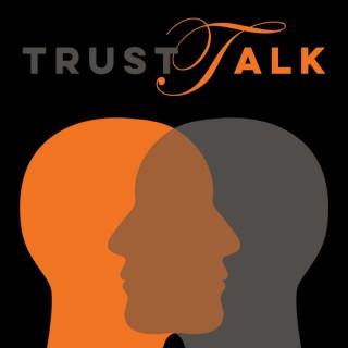 TrustTalk - It's all about Trust
