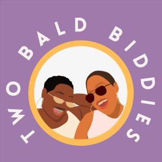 Two Bald Biddies