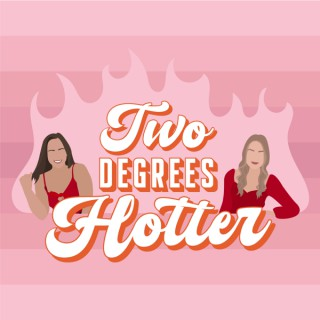 Two Degrees Hotter