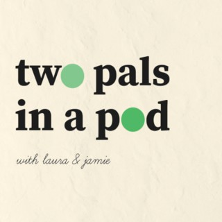 Two Pals in a Pod