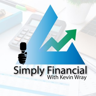 Simply Financial with Kevin Wray
