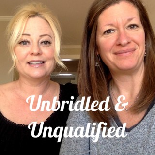 Unbridled & Unqualified
