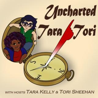 Uncharted Tara/Tori