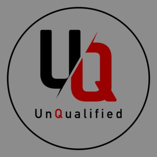 UnQualified Podcast