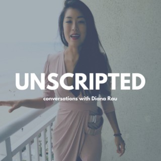 Unscripted, Conversations with Diana Rau