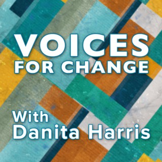 Voices for Change Podcast