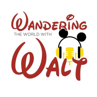 Wandering the World with Walt