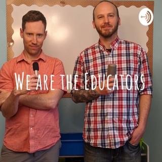 We are the Educators