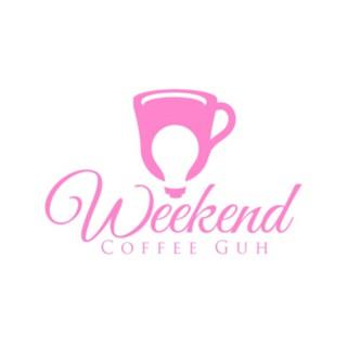 Weekend Coffee Guh