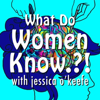 What Do Women Know.?!