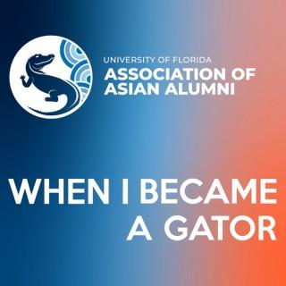 When I Became A Gator
