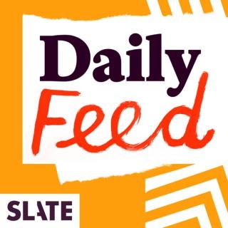 Slate Daily Feed