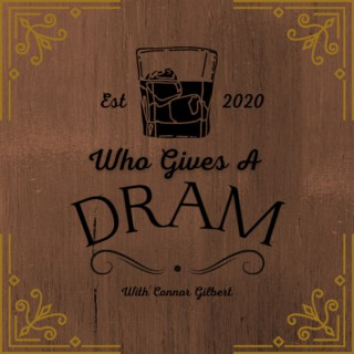 Who Gives a Dram?
