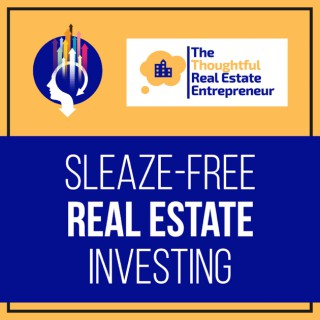 Sleaze-Free Real Estate Investing