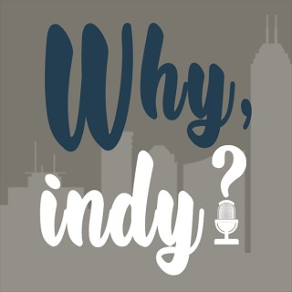 Why, Indy?