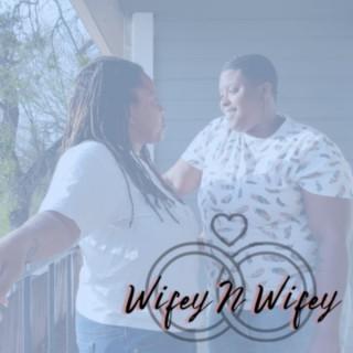 Wifey N Wifey