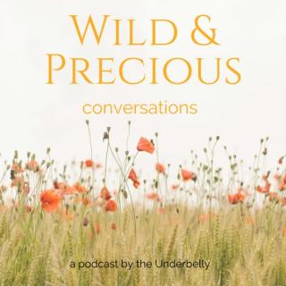 Wild and Precious Conversations