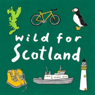 Wild for Scotland