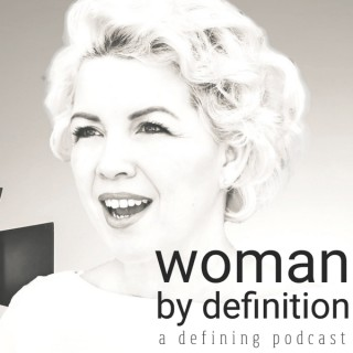 Woman By Definition