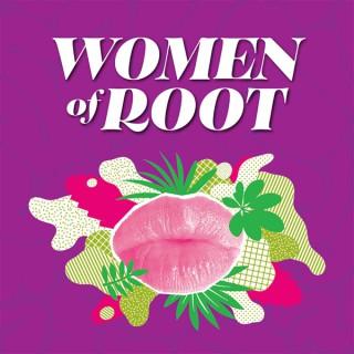 Women of Root