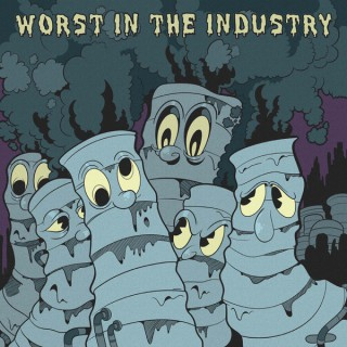 Worst In The Industry