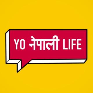 Yo Nepali Life