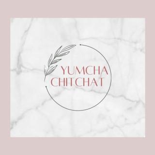 Yumcha Chitchat