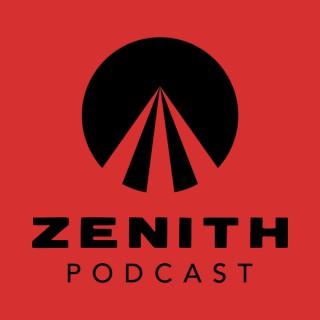 Zenith Podcast